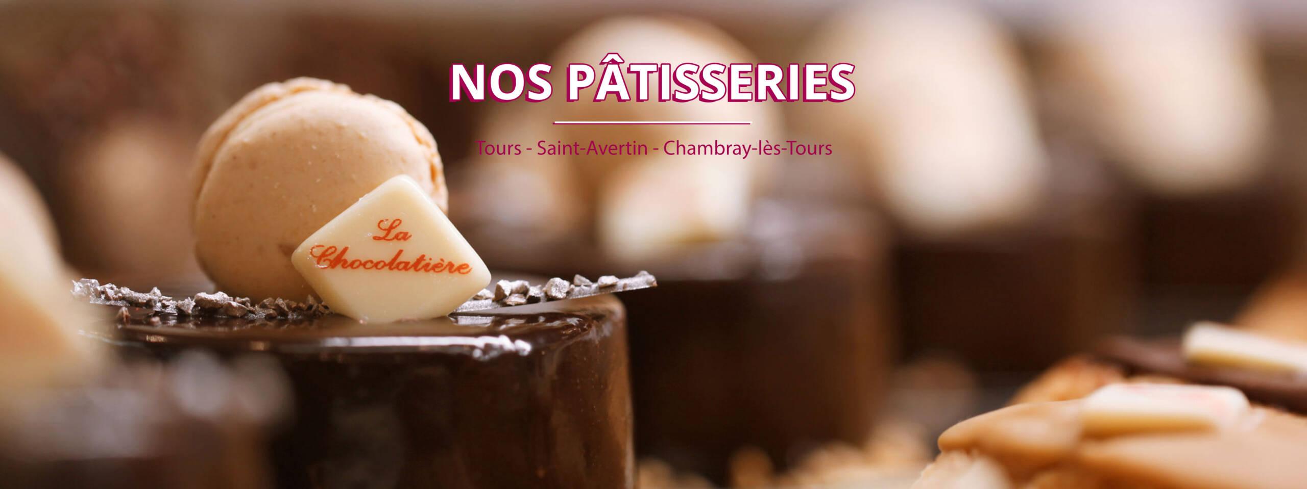 Pâtisseries La Chocolatière